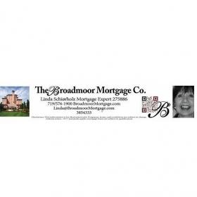 THE BROADMOOR MORTGAGE CO - Linda Schierholz, NMLS #275886
